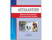 Natural Astaxanthin: a karotinoidok királya